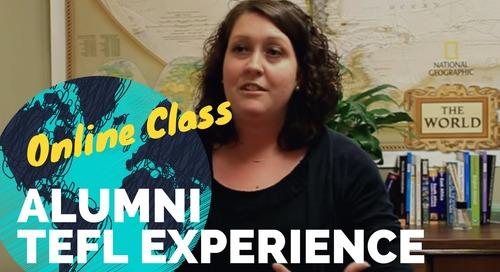 Online TEFL Class Testimonial - International TEFL Academy