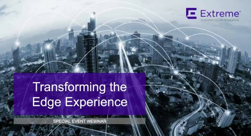 Transforming the Edge Experience