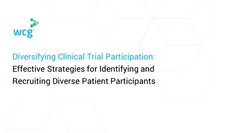 Diversifying Clinical Trial Participation: Effective Strategies for Identifying and Recruiting Diverse Patient Participants