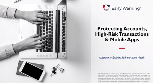 [Webinar] Protecting Accounts, Transactions and Mobile Apps