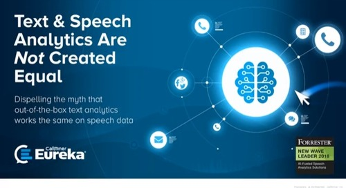 Text and Speech Analytics Are Not Created Equal