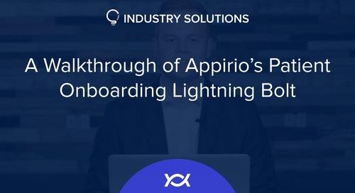 A Walkthrough of Appirio's Patient Onboarding Lightning Bolt