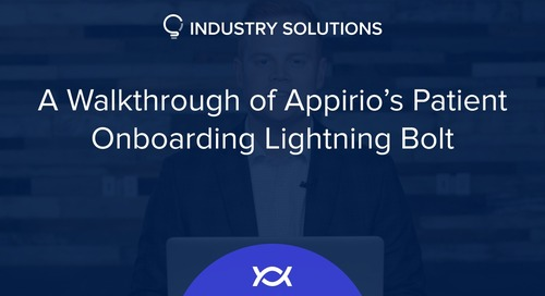 A Walkthrough of Appirio's Patient Onboarding Lightning Bolt
