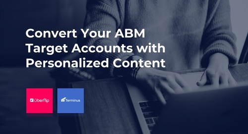 Convert Your ABM Target Accounts with Personalized Content