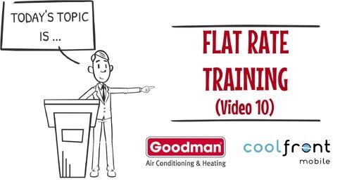 Flat Rate Training Video 10 Goodman