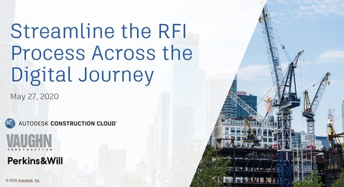 Construction Executive On-Demand: Streamline the RFI Process Across the Digital Journey