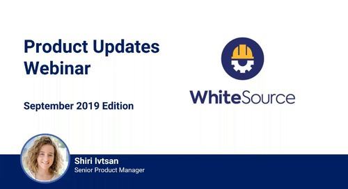 What's New With WhiteSource - September 2019