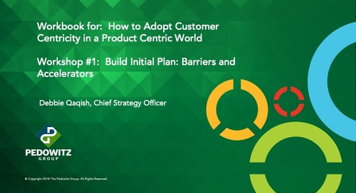 Customer Centric Workshop Series - Session 1