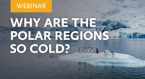 Webinar: Why are the Polar Regions so cold?