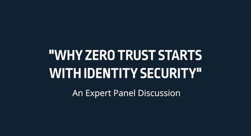 Why Zero Trust Starts With Identity Security
