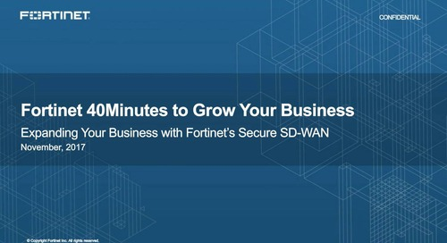 40 Minutes to Grow Your Business - Using the Security Fabric to Cross Sell