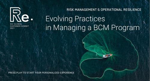 Evolving Practices in Managing a BCM Program | 2021 SAI Customer Summit