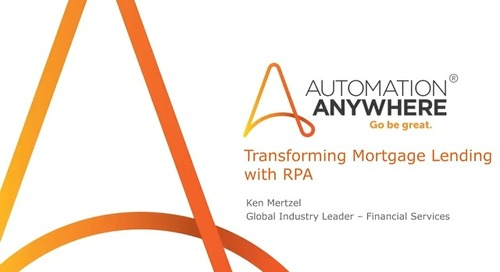 Insurance Webinar - Transforming Mortgage Lending with RPA