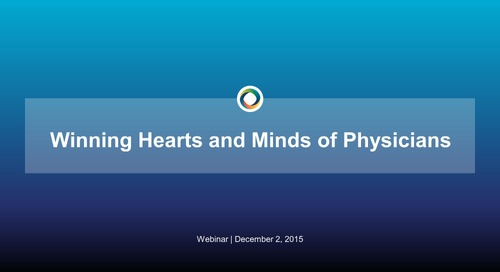 Winning the Hearts and Minds of Physicians
