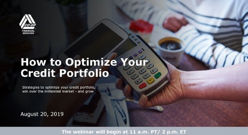 How to Optimize Your Credit Portfolio Webinar - August 2019