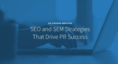 SEO & SEM Strategies that Drive PR Success