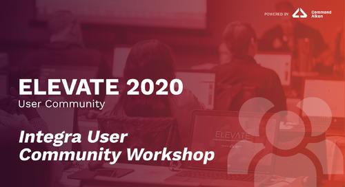Integra User Community Workshop | ELEVATE 2020