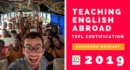 Teaching English Abroad - TEFL Certification Webcast [2019]