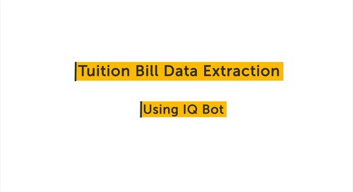 IQ Bot Use case - Tuition Bill Extraction