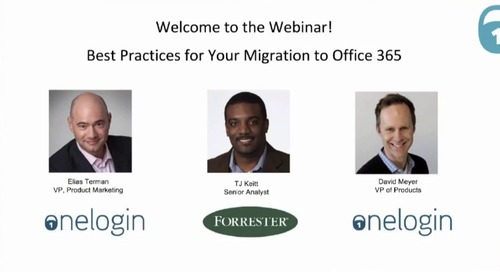 Best Practices for Your Migration to Office 365 | OneLogin Webinar