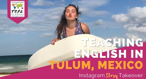 Day in the Life Teaching English in Tulum, Mexico with Chloe Sorensen
