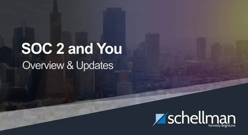 SOC 2 And You: Updates and Overview