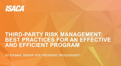 Webinar Replay: Third-Party Risk Management: Best Practices for an Effective and Efficient Program