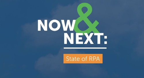 Now & Next: State of RPA report