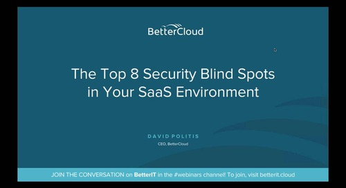 The Top 8 Security Blind Spots in Your SaaS Environment
