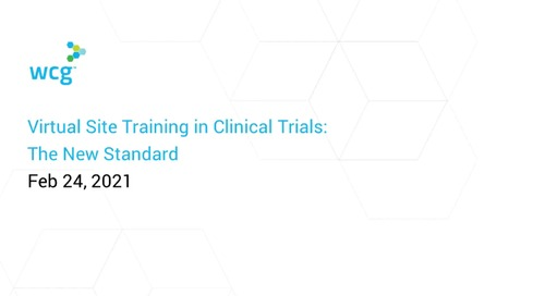 Virtual Site Training in Clinical Trials: The New Standard