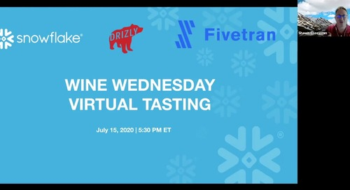 Webinar - Wine Wednesday Virtual Tasting with Snowflake and Fivetran