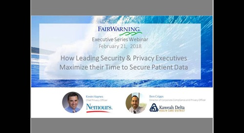 How Leading Security and Privacy Executives Maximize Their Time to Secure Patient Data