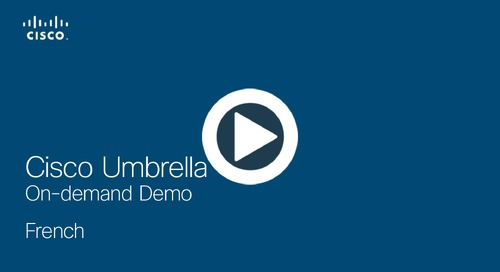 Cisco Umbrella On-demand Demo - French