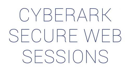 CyberArk Identity Secure Web Sessions Overview Video