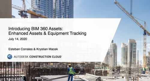Introducing BIM 360 Assets: Enhanced Assets and Equipment Tracking