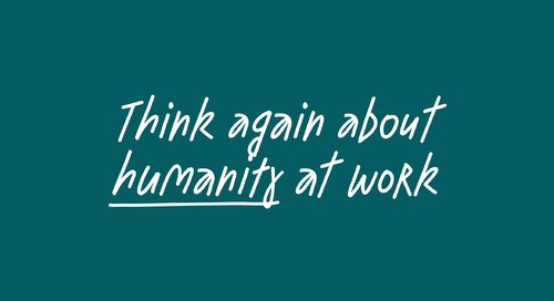Think Again about Humanity at Work with Adam Grant