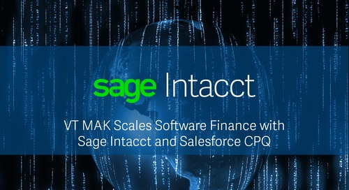 VT MAK Scales Software Financials with Sage Intacct and Salesforce CPQ