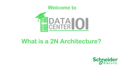 Data Center Risk Profiles: What is a 2N Architecture?