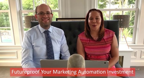 Webinar: Futureproof Your Marketing Automation Investment