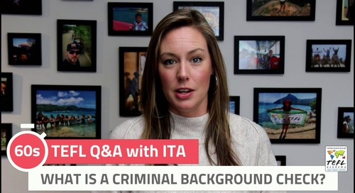 What Is a Criminal Background Check? - TEFL Q&A with ITA
