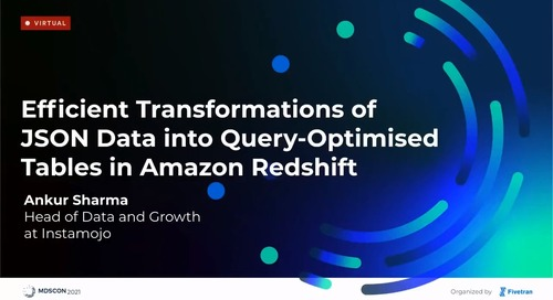 Efficient Transformations of JSON Data Into Query-Optimised Tables in Amazon Redshift