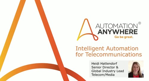 Intelligent Automation for Telecommunications | Automation Anywhere
