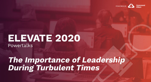 The Importance of Leadership During Turbulent Times | ELEVATE 2020