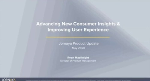 Product Update: Advancing New Consumer Insights & Improving User Experience