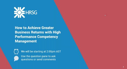 Archived Webinar: How to Achieve Greater Business Returns with High Performance Competency Management
