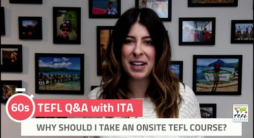 Why Should I Take an In-Person TEFL Course? - TEFL Q&A with ITA
