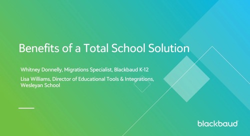 Benefits of a Total School Solution