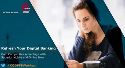 "CO-OP Webinar - ""Refresh Your Digital Banking"""