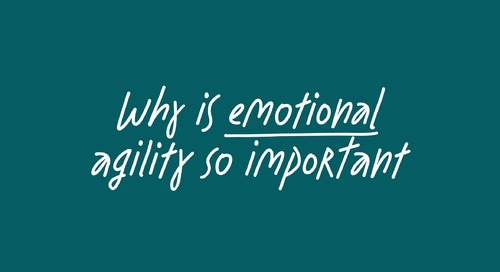 Why is Emotional Agility so important in our organizations today? feat. Susan David and Claude Silver