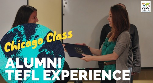 Chicago TEFL Class Testimonial - International TEFL Academy